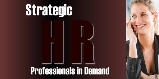 Strategic HR Professionals In Demand