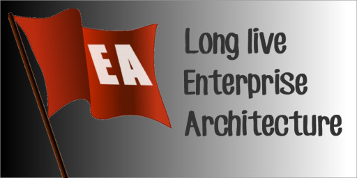 Enterprise Architecture is dead!