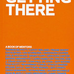 Getting There : A Book Of Mentors