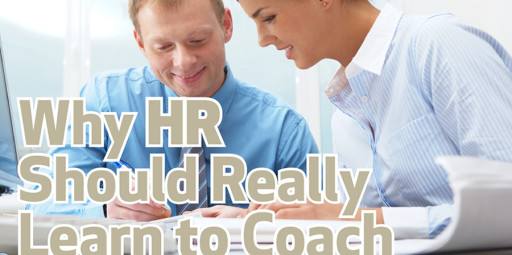 Why HR Should Really Learn to Coach