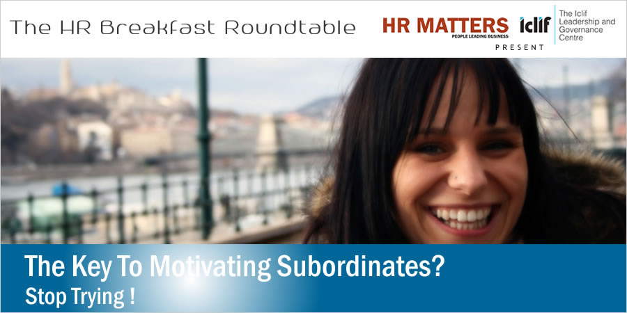 Breakfast Roundtable - The Key To Motivating Subordinates