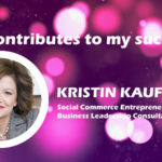 Who contributes to my success - Kristin Kaufman
