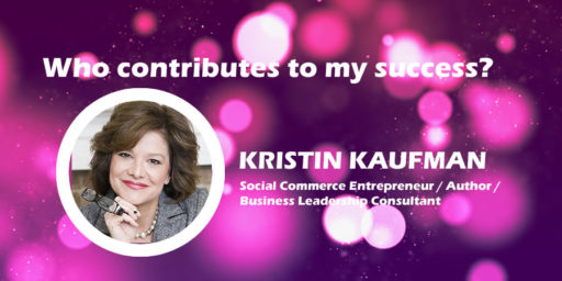 Who Contributes to My Success? by Kristin Kaufman