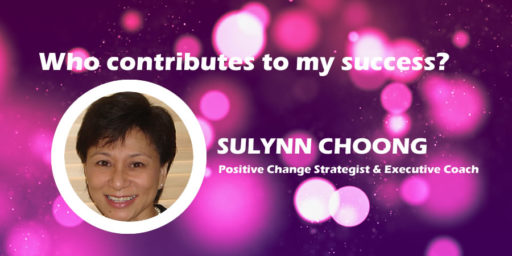 Who Contributes to My Success? by Sulynn Choong