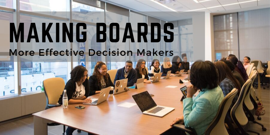 MakingBoardsMoreEffectiveDecisionMakers