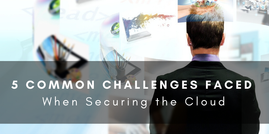 5CommonChallengesSecuringTheCloud