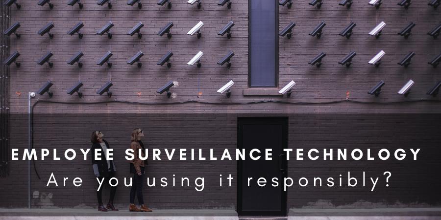 Employee Surveillance Techology