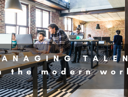 Managing Talent in the Modern World