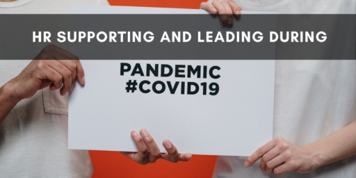HR supporting and leading during COVID-19 – Claudia Cadena